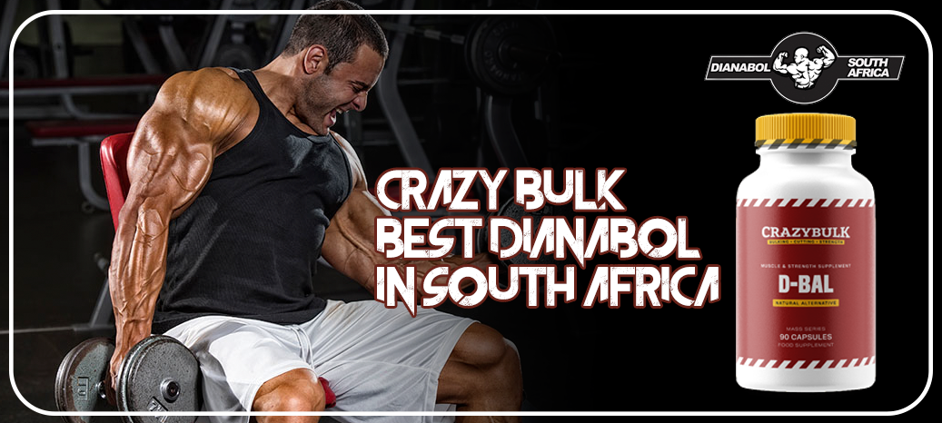 Dianabol South Africa → Real Before & After Crazy Bulk Results